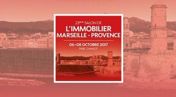 Le 23e Salon de l'Immobilier Marseille Provence 2017